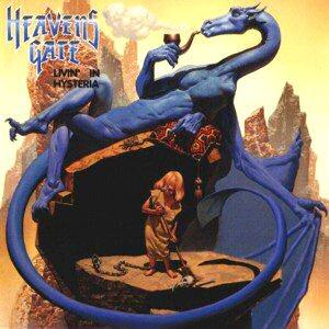 Heavens Gate – Livin' in Hysteria